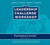 The Leadership Challenge Workshop Deluxe Facilitator's Guide Set, 4th Edition Revised