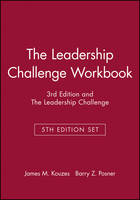 The Leadership Challenge Workbook, 3rd Edition and the Leadership Challenge, 5th Edition Set - J-B Leadership Challenge: Kouzes/Posner (Paperback)