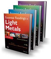 Essential Readings in Light Metals (Hardback)