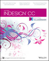 InDesign CC Digital Classroom - Digital Classroom (Paperback)