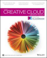 Adobe Creative Cloud Design Tools Digital Classroom - Digital Classroom (Paperback)