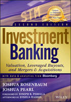 Investment Banking: Valuation, Leveraged Buyouts, and Mergers and Acquisitions - Wiley Finance (Hardback)