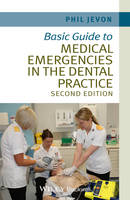 Basic Guide to Medical Emergencies in the Dental Practice - Basic Guide Dentistry Series (Paperback)