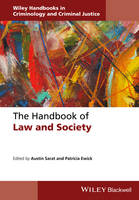 The Handbook of Law and Society - Wiley Handbooks in Criminology and Criminal Justice (Hardback)