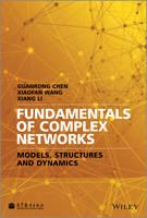 Fundamentals of Complex Networks: Models, Structures and Dynamics (Hardback)