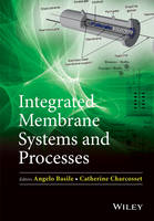 Integrated Membrane Systems and Processes (Hardback)