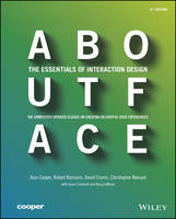 About Face: The Essentials of Interaction Design (Paperback)