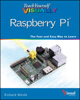 Teach Yourself Visually Raspberry Pi - Teach Yourself Visually (Tech) (Paperback)