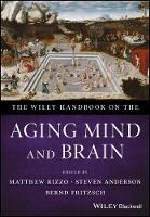 The Wiley Handbook on the Aging Mind and Brain (Hardback)