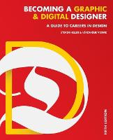 Becoming a Graphic and Digital Designer: A Guide to Careers in Design (Paperback)