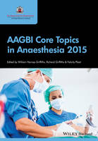 AAGBI Core Topics in Anaesthesia 2015 (Paperback)