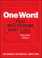 One Word That Will Change Your Life, Expanded Edition (Hardback)