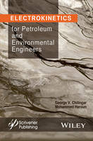 Electrokinetics for Petroleum and Environmental Engineers (Hardback)