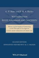 Wittgenstein: Rules, Grammar and Necessity: Volume 2 of an Analytical Commentary on the Philosophical Investigations, Essays and Exegesis 185-242 (Paperback)