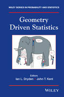 Geometry Driven Statistics - Wiley Series in Probability and Statistics (Hardback)