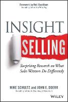 Insight Selling: Surprising Research on What Sales Winners Do Differently (Hardback)