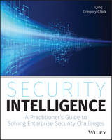 Security Intelligence: A Practitioner's Guide to Solving Enterprise Security Challenges (Paperback)