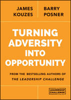 Turning Adversity Into Opportunity (Paperback)