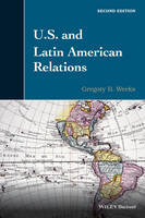 U.S. and Latin American Relations (Paperback)