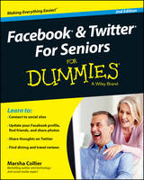 Facebook and Twitter For Seniors For Dummies (Paperback)