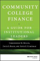 Community College Finance: A Guide for Institutional Leaders (Hardback)