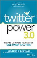 Twitter Power 3.0: How to Dominate Your Market One Tweet at a Time (Paperback)