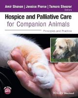 Hospice and Palliative Care for Companion Animals: Principles and Practice (Paperback)