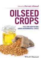 Oilseed Crops: Yield and Adaptations under Environmental Stress (Hardback)