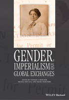 Gender, Imperialism and Global Exchanges - Gender and History Special Issues (Paperback)