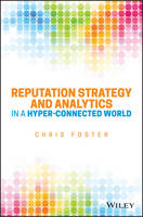 Reputation Strategy and Analytics in a Hyper-Connected World (Hardback)