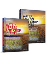 Water Stress and Crop Plants: A Sustainable Approach 2 Volume Set (Hardback)