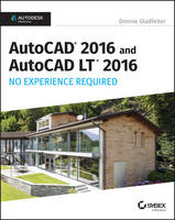 AutoCAD 2016 and AutoCAD LT 2016 No Experience Required: Autodesk Official Press (Paperback)