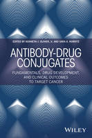Antibody-Drug Conjugates: Fundamentals, Drug Development, and Clinical Outcomes to Target Cancer (Hardback)