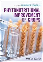 Phytonutritional Improvement of Crops (Hardback)