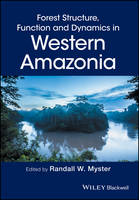 Forest Structure, Function and Dynamics in Western Amazonia (Hardback)