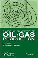 Environmental Aspects of Oil and Gas Production (Hardback)