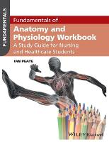 Fundamentals of Anatomy and Physiology Workbook: A Study Guide for Nurses and Healthcare Students - Fundamentals (Paperback)