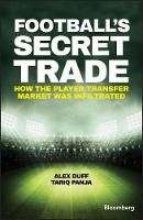 Football's Secret Trade - How the Player Transfer Market Was Infiltrated