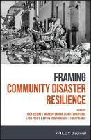 Framing Community Disaster Resilience (Hardback)