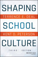 Shaping School Culture (Paperback)