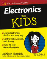 Electronics For Kids For Dummies - For Kids For Dummies (Paperback)