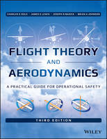 Flight Theory and Aerodynamics: A Practical Guide for Operational Safety (Hardback)