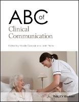 ABC of Clinical Communication - ABC Series (Paperback)