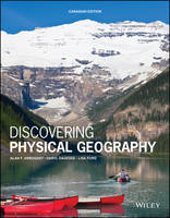 Discovering Physical Geography Canadian Edition (Paperback)