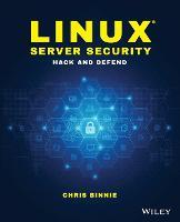 Linux Server Security: Hack and Defend (Paperback)