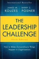 The Leadership Challenge: How to Make Extraordinary Things Happen in Organizations (Hardback)