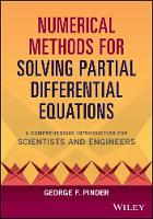 Numerical Methods for Solving Partial Differential Equations: A Comprehensive Introduction for Scientists and Engineers (Hardback)