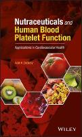 Nutraceuticals and Human Blood Platelet Function: Applications in Cardiovascular Health (Hardback)