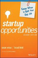 Startup Opportunities: Know When to Quit Your Day Job - Techstars (Hardback)