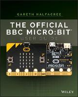 The Official BBC micro:bit User Guide (Paperback)
